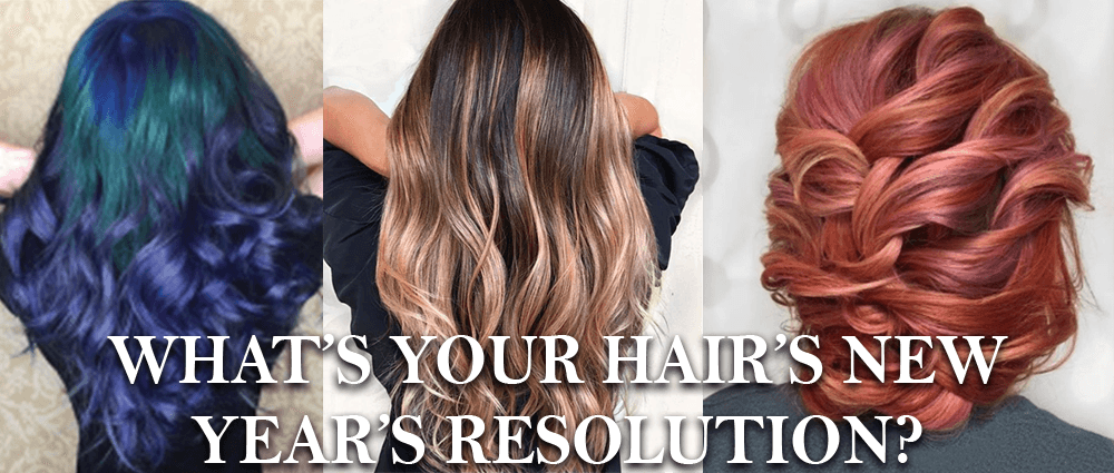 What's your hair's New Year's resolution?